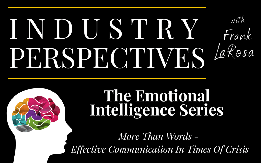 More Than Words – Effective Communication In Times Of Crisis