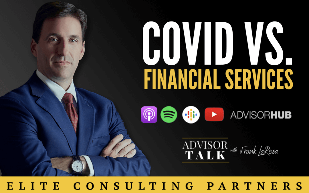 Ep.57: Watch For The Waves – The Effect of COVID on Financial Services