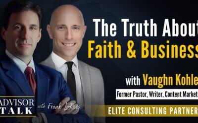 Ep.74: HAVE FAITH – An Interview with Vaughn Kohler