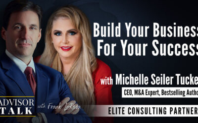 Ep.76: Build Your Business For Success – An Interview with Michelle Seiler Tucker, CEO, Seiler Tucker