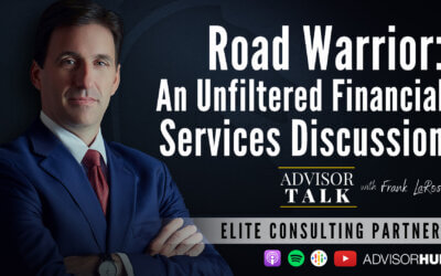 Ep.75: Road Warrior – An Unfiltered Financial Services Discussion
